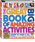 The Great Big Book of Amazing Activities by Hinkler Books PTY Ltd (Hardback, 2010)