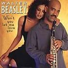 Walter Beasley - Won't You Let Me Love You? (2000)