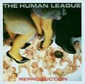 Reproduction (Remastered) von The Human League (2003)
