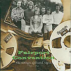 Fairport Convention - Airing Cupboard Tapes 1971-1974 The (2009)