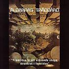 Framtiden är ett Svåavande Skepp, Förankrat i Forntiden by Älgarnas Trädgård (CD, Nov-2006, Silence)