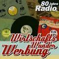 Wirtschafts Wunder Werbung-80 Jahre RF von Various Artists (2004)
