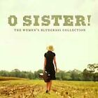 Various Artists - O Sister! The Women's Bluegrass Collection (2001)