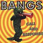The Bangs - Call and Response (2011)