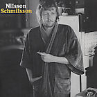 Nilsson Schmilsson [US Bonus Tracks] [Remaster] by Harry Nilsson (CD, Jan-2004, RCA)