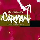 Mtv's Hip Hopera: Carmen : Original TV Soundtrack (CD, 2001)