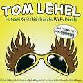 HutschiKutschiSchuschuWahuBugulu von Tom Lehel (2004)