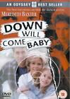 Down Will Come Baby (DVD, 2003)