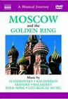 A Musical Journey - Moscow And The Golden Ring (DVD, 2004)