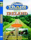 Classic Train Journeys - Ireland (DVD, 2005)