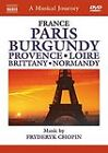 A Musical Journey - France - Paris/Burgundy/Provence/Loire/Brittany/Normandy (DVD, 2009)