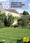 How To Create The Perfect Lawn and Meadow (DVD, 2007)