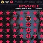 Pop Will Eat Itself - Wise Up Suckers (1997)