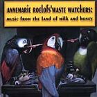Anne Marie Roelofs - Music From The Land Of Milk And Honey (1997)
