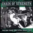 Chain of Strength - One Thing That Still Holds True (1996)