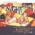 Night Is Young Vol 2, The (CD)