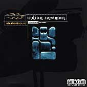 Indian Ropeman - Elephant Sound (Parental Advisory, 1999)