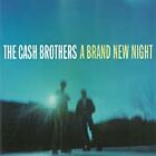 The Cash Brothers - Brand New Night (2003)