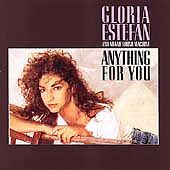 Gloria Estefan - Anything for You (1987)