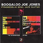Boogaloo Joe Jones - The Mindbender/My Fire (CDBGPD 067)