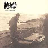 Idlewild - Hope Is Important (CD 1998)