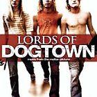 Various Artists - Lords of Dogtown (Parental Advisory/Original Soundtrack, 2005)
