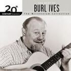 Burl Ives - 20th Century Masters - The Millennium Collection (The Best of , 2001)