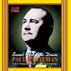 Paul Whiteman - Sweet and Low Down (Vol. 3, Original 1925-1928 Recordings, 2002)