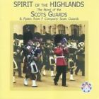 Band of the Scots Guards - Spirit of the Highlands (2005)