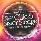 Chic - Good Times (The Very Best of the Hits and Remixes, 2005)