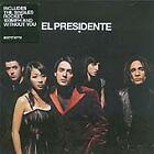 Presidente (El) - Presidente (2005)