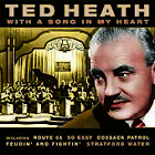 Ted Heath - With a Song In My Heart (2005)