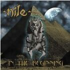 Nile - In the Beginning [Relapse] (2006)