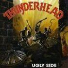 Thunderhead - Ugly Side (1999)