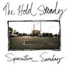 The Hold Steady - Separation Sunday (2005)
