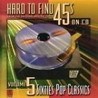 Various Artists - Hard to Find 45's on CD, Vol. 5 (60's Pop Classics, 2009)