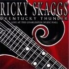 Ricky Skaggs - Live at the Charleston Music Hall (Live Recording, 2007)
