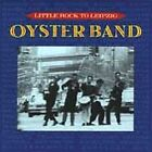 Oysterband - From Little Rock to Leipzig (1990)