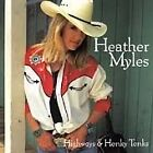 Heather Myles - Highways and Honky Tonks (1998)