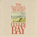 The Tannahill Weavers - Cullen Bay (1991)