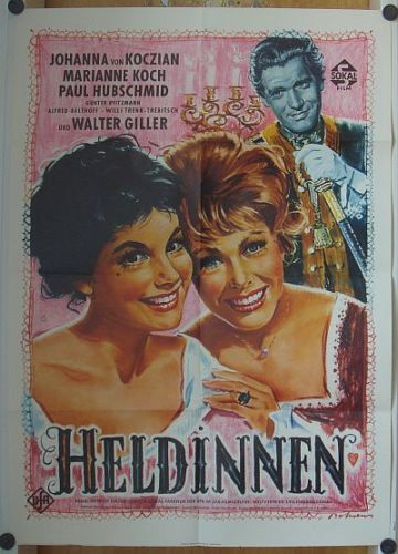 HELDINNEN (Kinoplakat '60) - MARIANNE KOCH / JOHANNA VON KOCZIAN