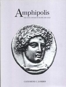 Amphipolis-The-Civic-Coinage-in-Silver-and-Gold