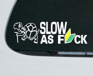 SLOW-AS-FCK-Decal-JDM-Leaf-Wakaba-Funny-Vinyl-Sticker