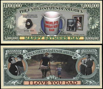 FATHER'S DAY MILLION DOLLAR DAD - Lot of 10 Bills