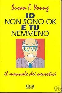 YOUNG-IO-NON-SONO-OK-E-TU-NEMMENO-MANUALE-DEI-NEVROTICI