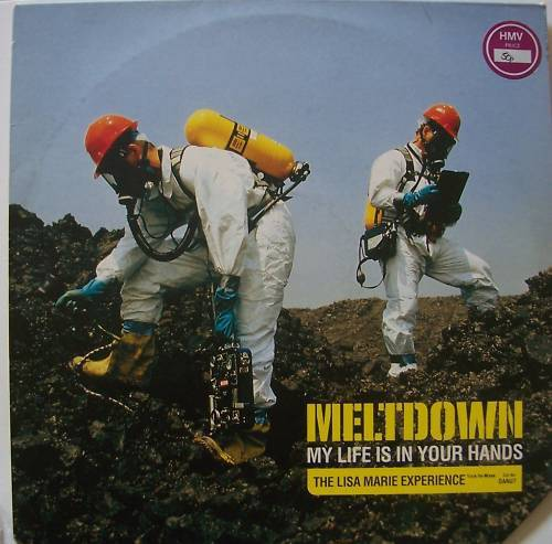 """MELTDOWN ~ My Life Is In Your Hands ~ 12"""" Single PS"""