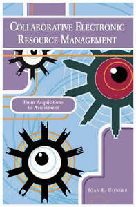 Collaborative-Electronic-Resource-Management-by-Conger-Paperback-2004