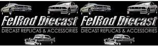 FelRod Diecast