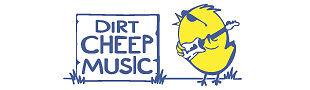 Dirt Cheep Music