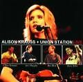Live von Alison & Union Station Krauss (2008)
